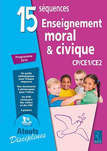 15 Séquences Enseignement moral et civique (+ CD-Rom)