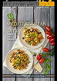 Recipe For Longevity: The Mediterranean Diet (English Edition)
