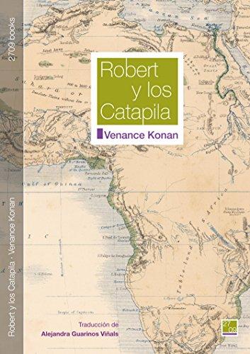 Robert y los Catapila por Venance Konan