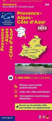 R18 PROVENCE/ALPES/COTE D'AZUR 2012 1/250.000 par Ign
