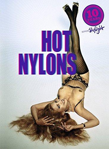 HOT NYLONS por MARTIN SIGRIST