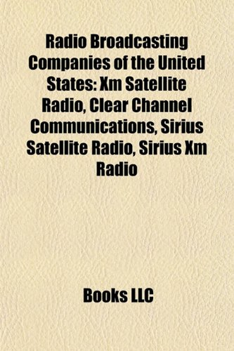 radio-broadcasting-companies-of-the-united-states-xm-satellite-radio-sirius-satellite-radio-clear-ch