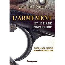 L'armement et le tir de l'Infanterie