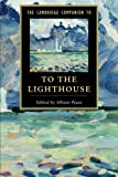 The Cambridge Companion to To The Lighthouse (Cambridge Companions to Literature)