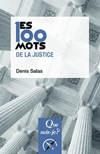100 mots de la justice (les) (Que sais-je ?)