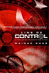 Line of Control- A Thriller on the Coming War in Asia
