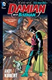 Damian: Son of Batman Deluxe Edition (Damian Son of Batman)