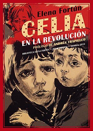 Celia en la revolución (Biblioteca Elena Fortún) por Elena Fortún