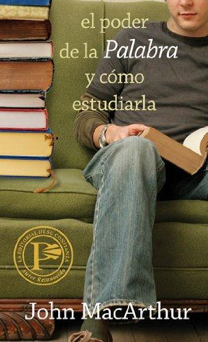 El Poder de la Palabra y Como Estudiarla = How to Study...