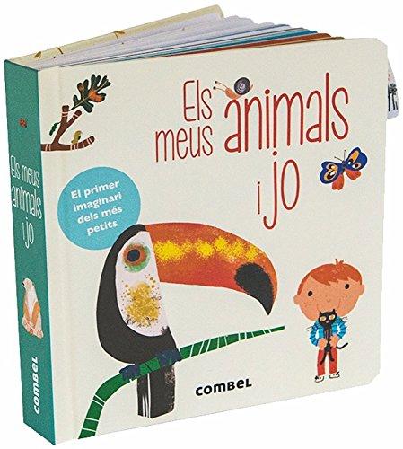 Els meus animals i jo (El meu primer imaginari) por VIRGINIE ARACIL
