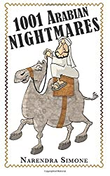 1001 Arabian Nightmares: Inspired by True Events & Other Lies by Narendra Simone (2015-05-07)