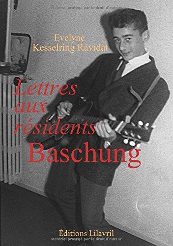 Lettres aux résidents Baschung par Kesselring Ravidat Evelyne