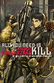 All You Need Is Kill (English Edition) de [Sakurazaka, Hiroshi]