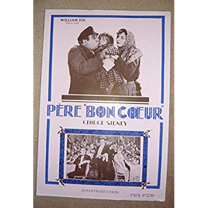 """Dossier de presse de Père """"Bon Cœur"""" (1930) - 19x28 cm, 4 p - Film muet de A. E. Green avec G Sidney, M Nixon, G Hughes, D Lloyd e– Photos sépia rose - résumé du scénario - Bon état."""