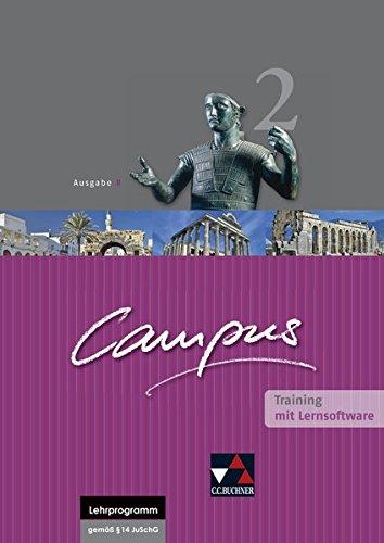 Campus - Ausgabe B. Gesamtkurs für Latein in vier Bänden / Campus B Training 2 mit Lernsoftware: Zu den Lektionen 45-75