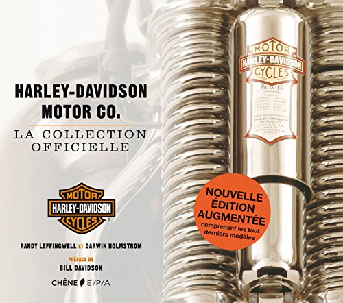 Harley-Davidson Motor Co. - La collection officielle - Nouvelle édition (Hors collection) por Randy Leffingwell