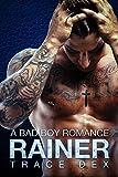 Rainer: A Bad Boy Romance Novel (Motorcycle Club) (Vengeance Book 1)