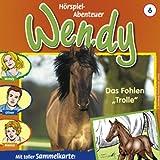 Wendy 6: Das Fohlen Trolle