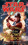Luke Skywalker and the Shadows of the Mindor (Star Wars (Del Rey))