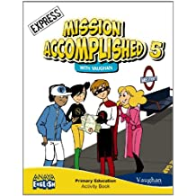 Mission Accomplished 5. Express. Activity Book. (Anaya English) - 9788467850239