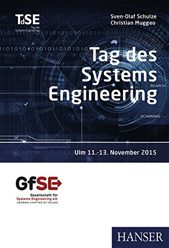 Tag des Systems Engineering: Verteiltes Arbeiten mit ganzheitlicher Kontrolle (Print-on-Demand)