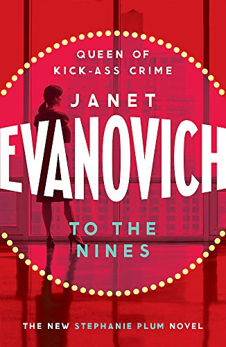To The Nines: An action-packed mystery with laughs and cunning twists (Stephanie Plum 09)