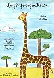 Telecharger Livres La girafe orgueilleuse (PDF,EPUB,MOBI) gratuits en Francaise
