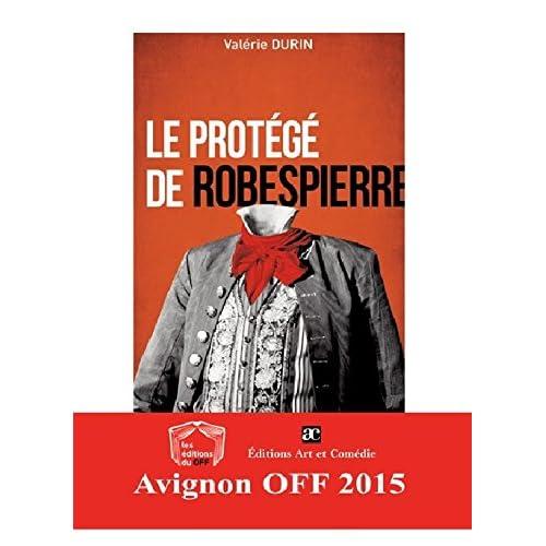 Protege de Robespierre, le