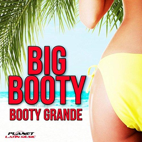 Booty Grande