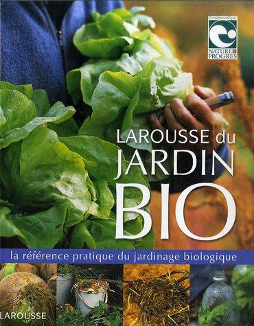 Vignette du document Larousse du jardin bio