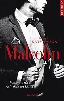 Malcolm + 1 - tome 2 -Extrait offert- Saison 2 par [Evans, Katy]