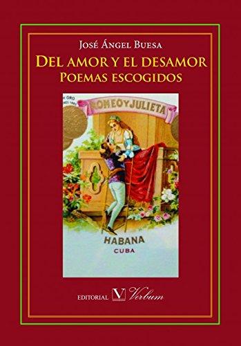 Del amor y el desamor por José Ángel Buesa
