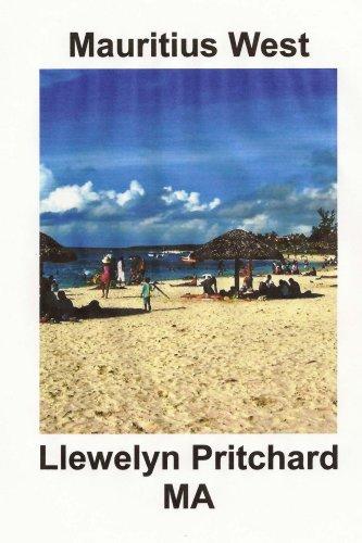 Mauritius West: Lembranza Collection de Cores Fotos con etiquetas (Photo Albums Book 8) (Galician Edition) por Llewelyn Pritchard