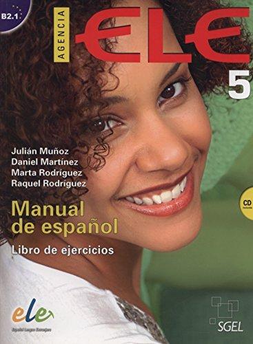 Agencia ELE 5 Libro de ejercicios+ cd: B2.1 por Daniel Martínez Pernas