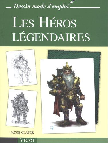 Les héros légendaires