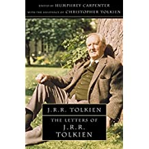 Letters of J R R Tolkien: A Selection