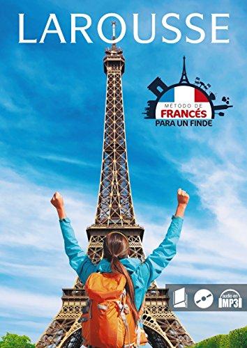 Francés para un finde (Larousse - Métodos Para Un Finde) por Larousse Editorial