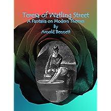 Teresa of Watling Street : A Fantasia on Modern Themes