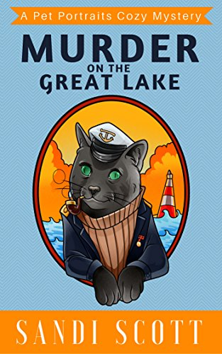 Murder on the Great Lake: A Pet Portraits Cozy Mystery Book 2