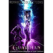 Guardian: A Collection of Alpha Wolves