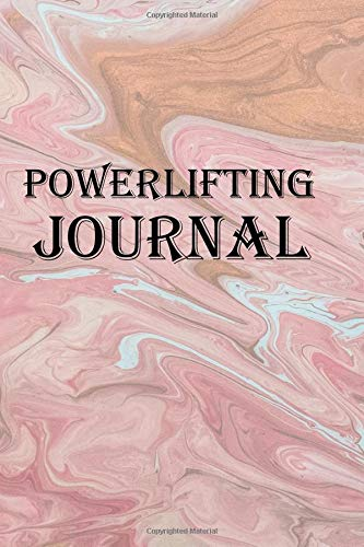 Powerlifting Journal: Keep track of your powerlifting training and competitions