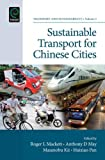 Sustainable Transport for Chinese Cities (Transport and Sustainability)