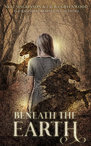 Beneath the Earth (Seven Wardens Book 3)