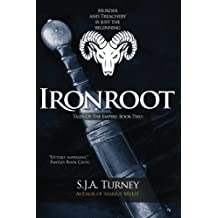 Ironroot (Tales of the Empire) (Volume 2) by S.J.A. Turney (2014-04-10)