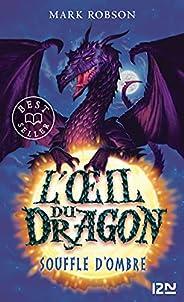 L'œil du dragon - tome 02 : Souffle d&#