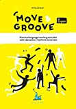Move & Groove in English