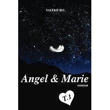 Angel & Marie: T.1