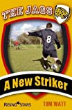 The Jags: A New Striker