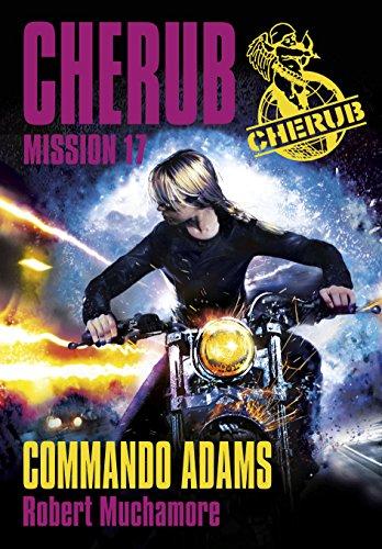 Cherub (17) : Commando adams : mission 17