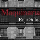 Maquinaria (Spanish Edition)